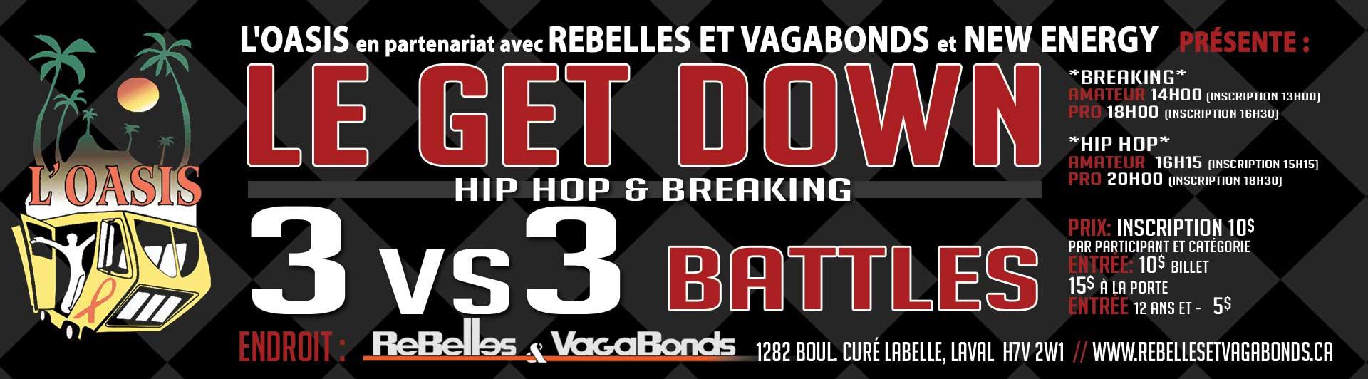 L'OASIS présente Le « Get Down » en partenariat avec Rebelles et Vagabonds